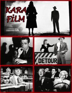 Kara Film / Film Noir Nedir