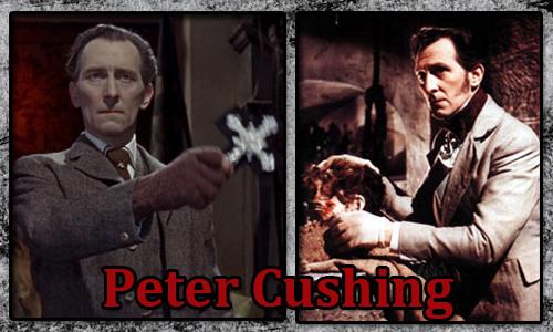 Peter Cushing - Doktor Van Helsing, Doktor Frankenstein