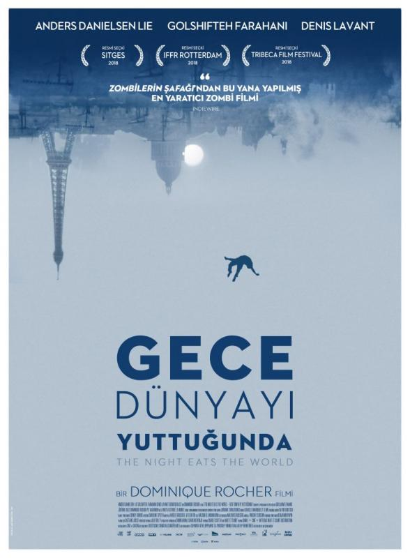 The Night Eats The World (Gece Dünyayı Yuttuğunda, 2018)