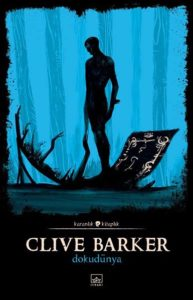 Clive Barker - Dokudünya