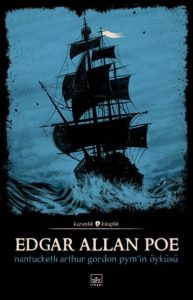 Edgar Allan Poe - Nantucketlı Arthur Gordon Pym'in Öyküsü