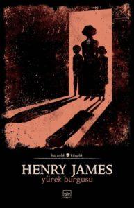 Henry James - Yürek Burgusu
