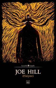 Joe Hill - İtfaiyeci
