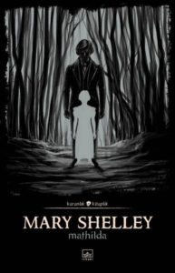 Mary Shelley - Mathilda