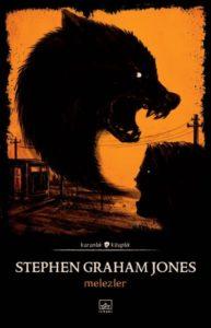 Stephen Graham Jones - Melezler