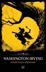 Washington Irving - Uykulu Kuytu Söylencesi