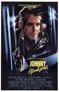 Johnny Handsome (1989) poster