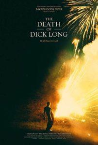 The Death of Dick Long (Dick Long'un Ölümü, 2019) Poster