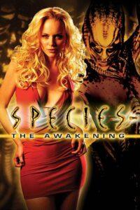 Species: The Awakening (Tehlikeli Tür: Uyanış, 2007) Poster