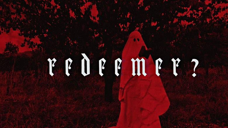 Redeemer ? (2019)