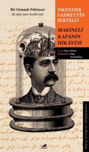 Makineli Kafanın Hikâyesi - İskender Fahrettin Sertelli